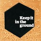 Keepitintheground