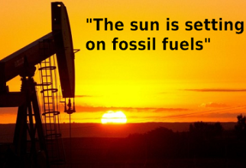 sun is setting on Fossil fuels
